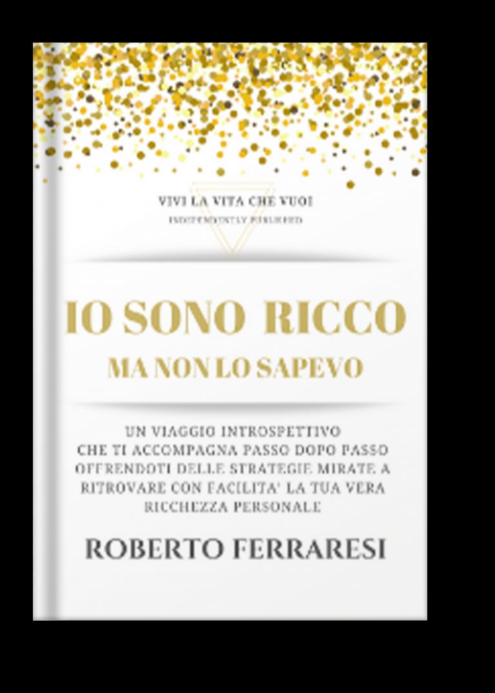 un libro Roberto Ferraresi sulla crescita personale